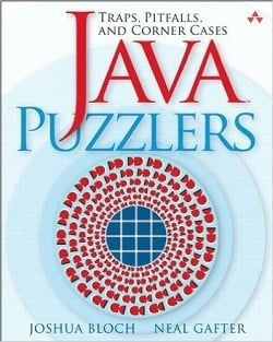 Java Puzzlers Traps - Pitfalls - and Corner Cases